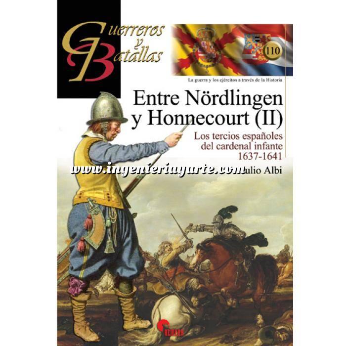 Imagen Guerreros y batallas Guerreros y Batallas nº110 Entre Nörlingen y Honnecourt (II)