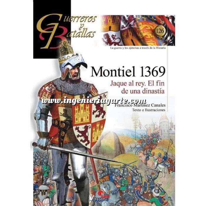 Imagen Guerreros y batallas Guerreros y Batallas nº126 Montiel 1369 Jaque al rey.El fin de una dinastia