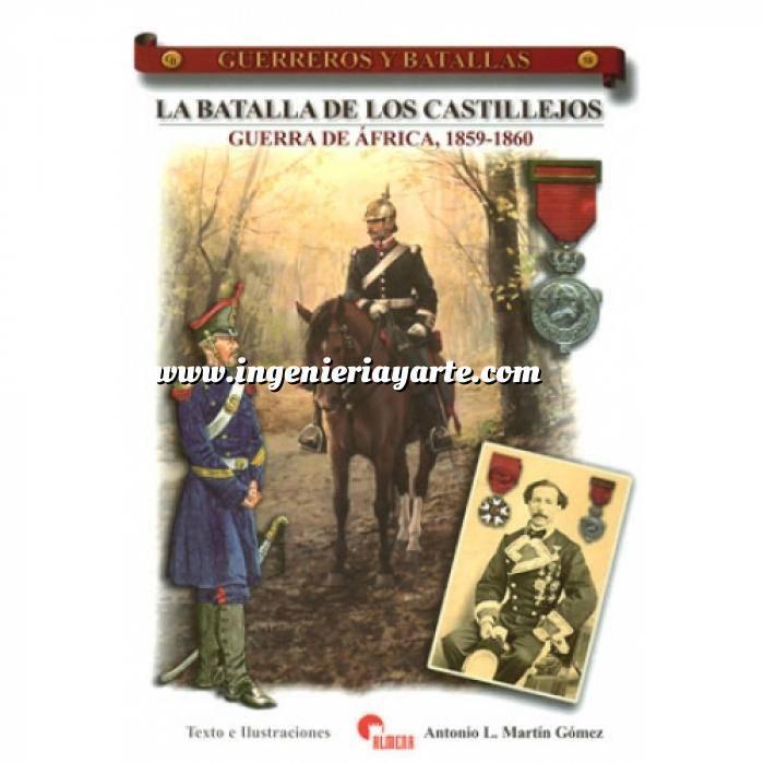 Imagen Guerreros y batallas Guerreros y Batallas nº 58 La batalla de los Castillejos. Guerra de Africa 1859-1860