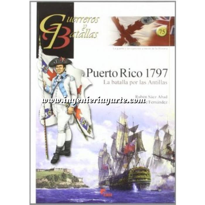 Imagen Guerreros y batallas Guerreros y Batallas nº 75 Puerto Rico 1797 La batalla de las Antillas