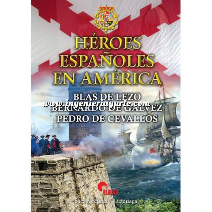 Imagen Hechos y batallas cruciales Héroes Españoles en América