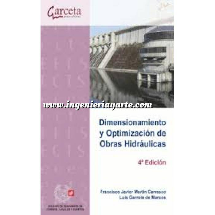 Imagen Hidráulica Dimensionamiento y Optimización de Obras Hidráulicas.