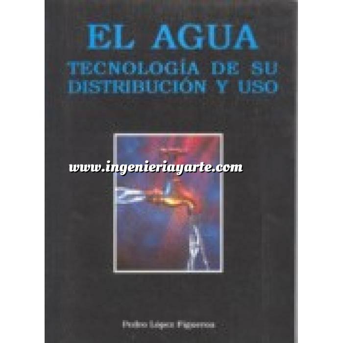 Imagen Hidráulica El agua.tecnologia de su distribución y uso