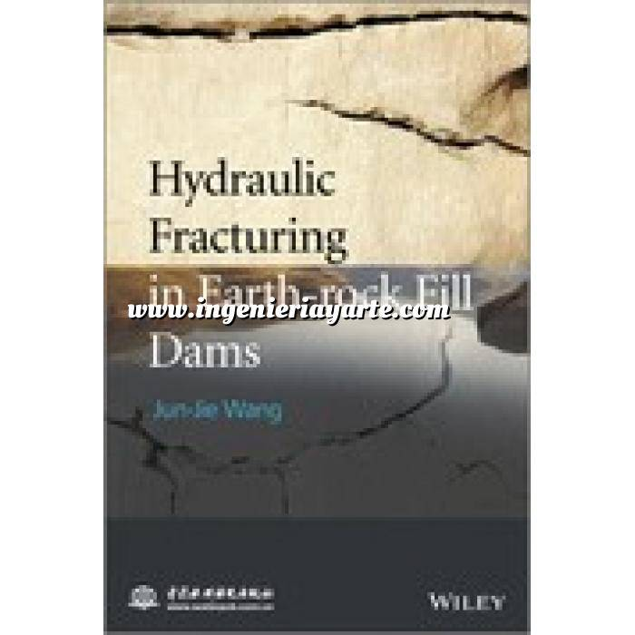 Imagen Hidráulica Hydraulic Fracturing in Earth-rock Fill Dam