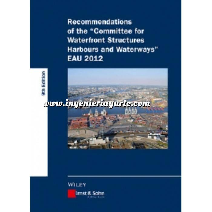 Imagen Hidráulica Recommendations of the Committee for Waterfront Structures Harbours and Waterways EAU 2012