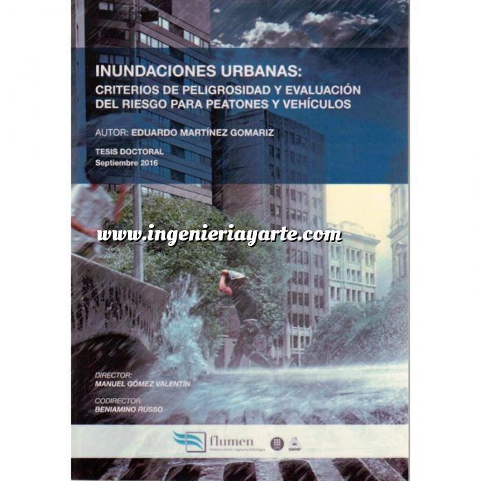 Imagen Hidrología INUNDACIONES URBANAS: Criterios de Peligrosidad y Evaluación del Riesgo para Peatones y Vehiculos