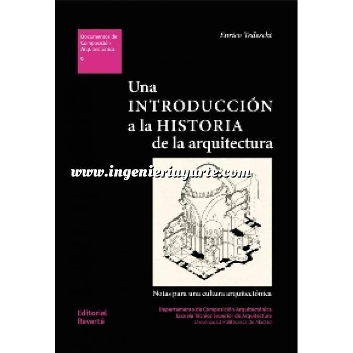 Imagen Historia antigua Una introducción a la historia de la arquitectura. Notas para una cultura arquitectónica