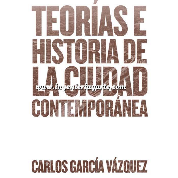 Imagen Historia de la construcción Teorías e historia de la ciudad contemporánea