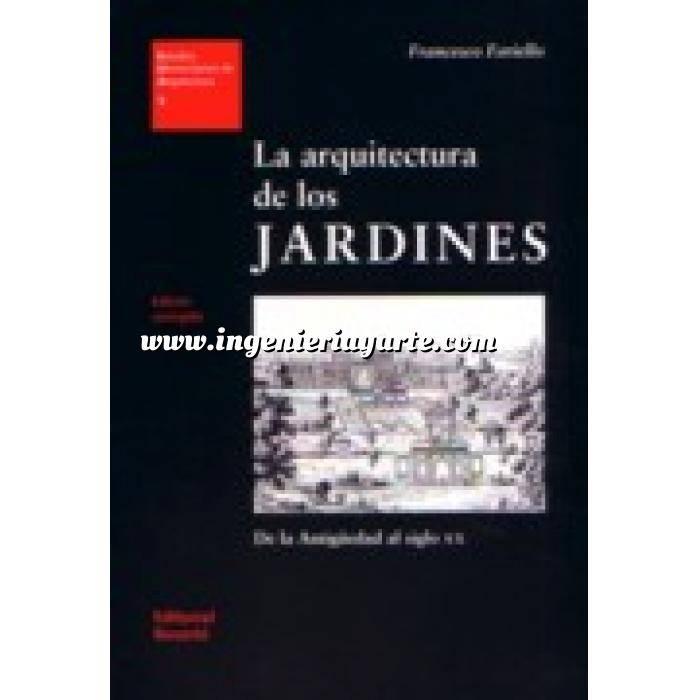 Imagen Historia y estilos de jardinería La arquitectura de los jardines