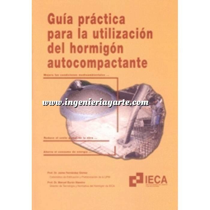 Imagen Hormigón armado Guía práctica para la utilización del hormigón autocompactante