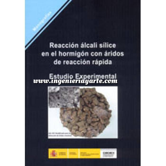 Imagen Hormigón armado Reacción álcali sílice en el hormigón con áridos de reacción rápida. Estudio experimental