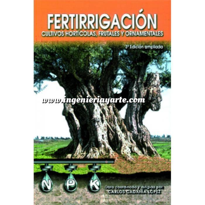Imagen Horticultura Fertirrigación. Cultivos hortícolas, frutales y ornamentales