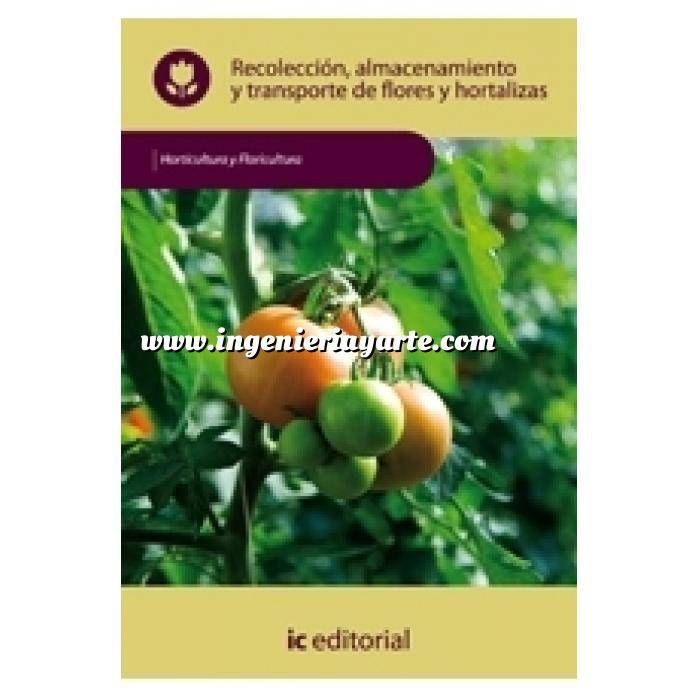 Imagen Horticultura Recolección, almacenamiento y transporte de flores y hortalizas