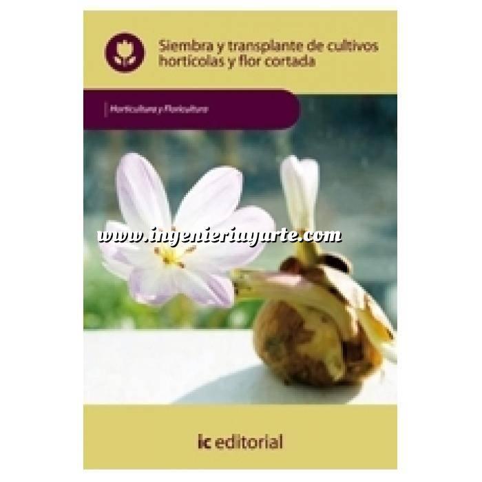 Imagen Horticultura Siembra y trasplante de cultivos horticolas y flor cortada