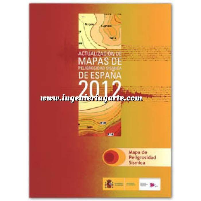 Imagen Ingeniería sísmica Actualización de mapas de peligrosidad sísmica de España 2012 . Mapa de peligrosidad sismica