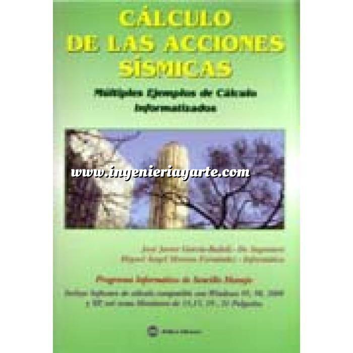 Imagen Ingeniería sísmica Cálculo de las acciones sismicas. multiples ejemplos de cálculo informatizados. libro + cd-rom