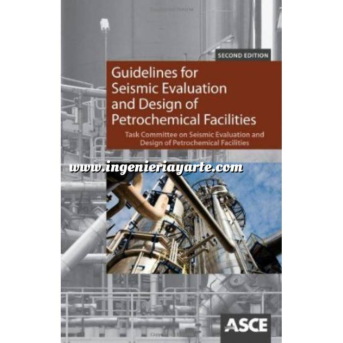 Imagen Ingeniería sísmica Guidelines for Seismic Evaluation and Design of Petrochemical Facilities