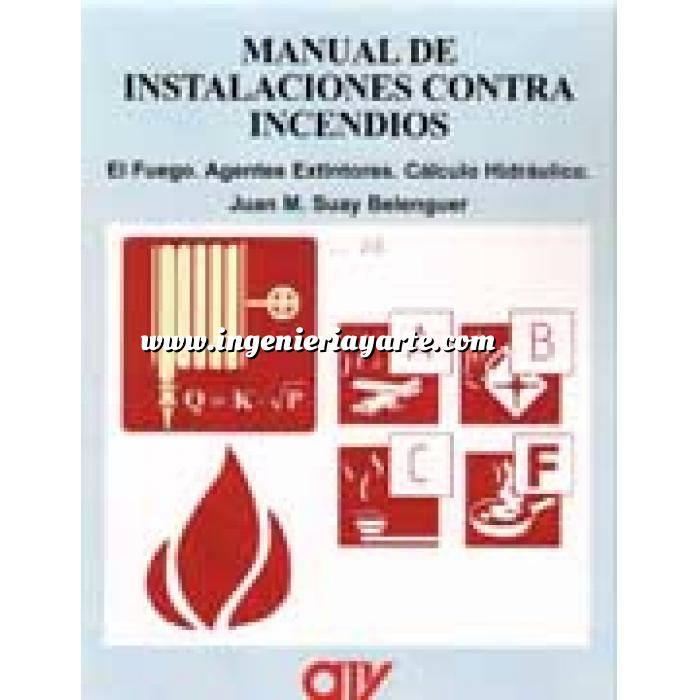 Imagen Instalaciones contra incendios Manual de instalaciones contra incendios.El fuego,agentes extintores.cálculo hidráulico
