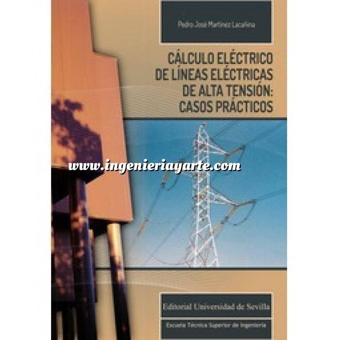 Imagen Instalaciones eléctricas de alta tensión Cálculo eléctrico de líneas eléctricas de alta tensión: casos prácticos