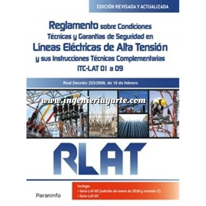 Imagen Instalaciones eléctricas de alta tensión RLAT. Reglamento sobre Condiciones Técnicas y Garantías de Seguridad en Líneas Eléctricas de Alta Tensión y sus Instrucciones Técnicas Complementarias ITC LAT 01 a 09