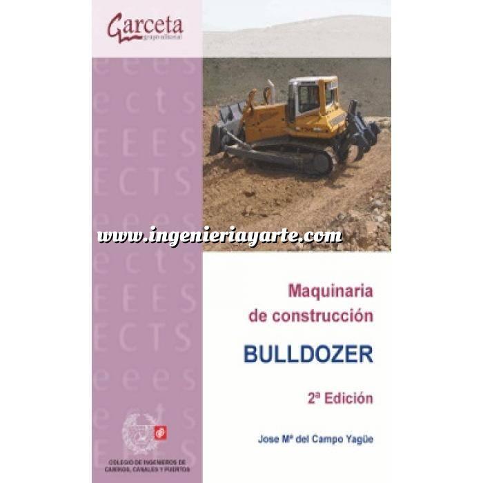 Imagen Maquinaria de obras publicas Maquinaria de construcción. Bulldozer