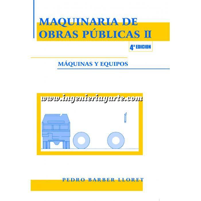 Imagen Maquinaria de obras publicas Maquinaria de obras públicas II. Maquinas y equipos