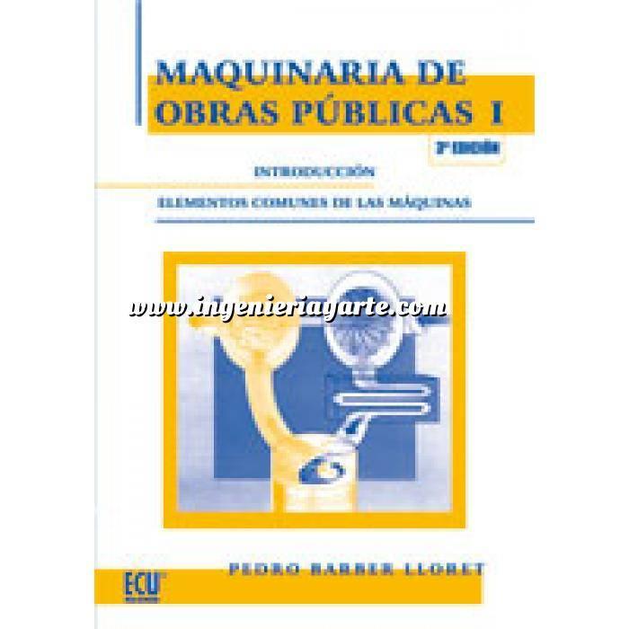 Imagen Maquinaria de obras publicas Maquinaria de obras públicas I: Introducción elementos comunes de las máquinas