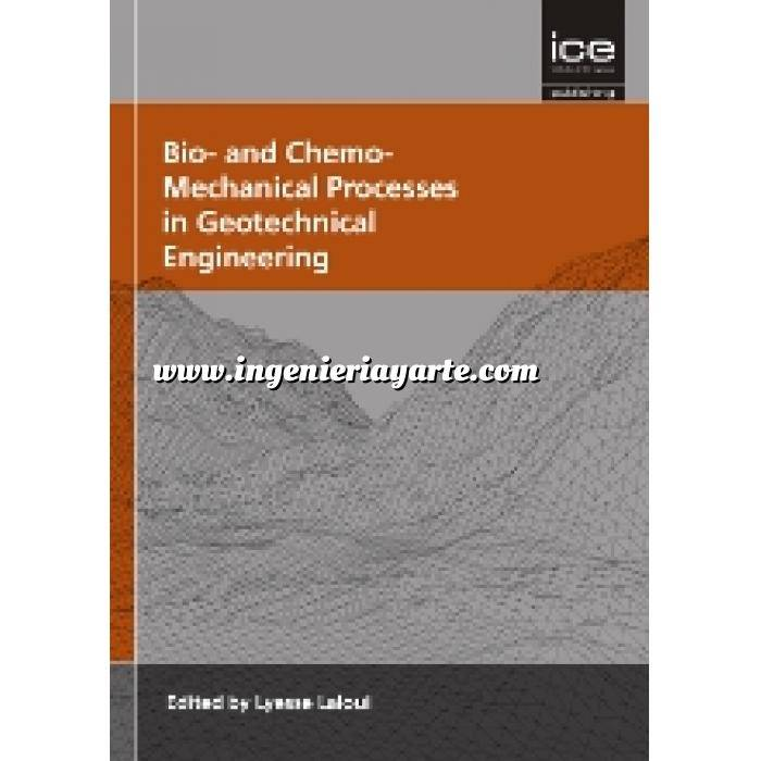 Imagen Mecánica del suelo Bio-and Chemo-Mechanical Processes in Geotechnical Engineering