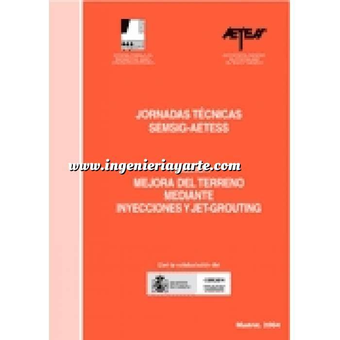 Imagen Mecánica del suelo Jornadas tecnicas SENSIG-AETESS: 4ª Sesión:Mejora del terreno mediante inyecciones y jet grounting