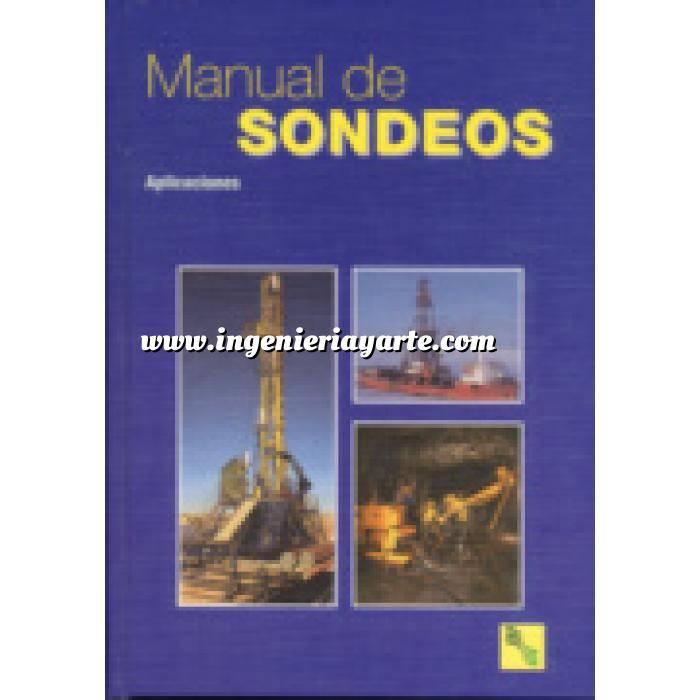 Imagen Mecánica del suelo Manual de sondeos. Tecnología de perforación