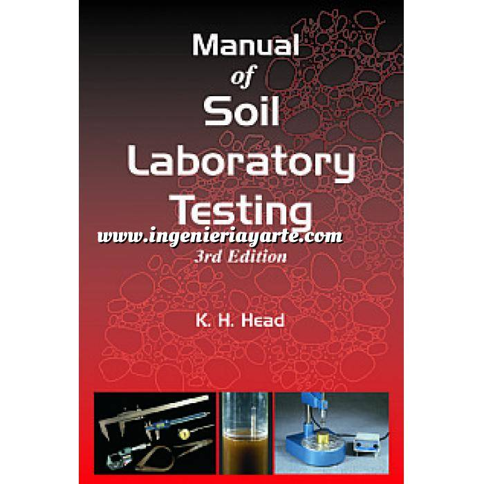 Imagen Mecánica del suelo Manual of Soil Laboratory Testing Vol.1 Soil classification and compaction tests