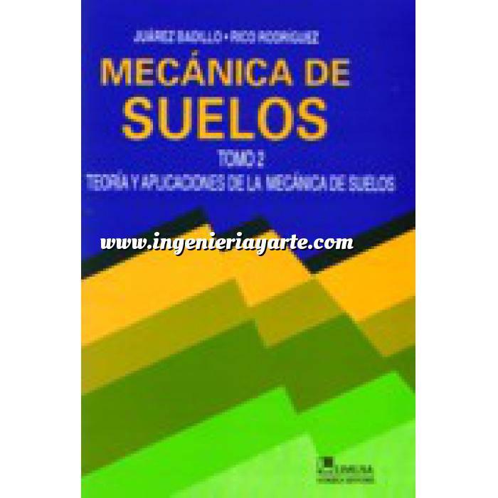 Imagen Mecánica del suelo Mecánica de suelos.Teoria y aplicaciones de la mecánica de suelos.Volumen 2