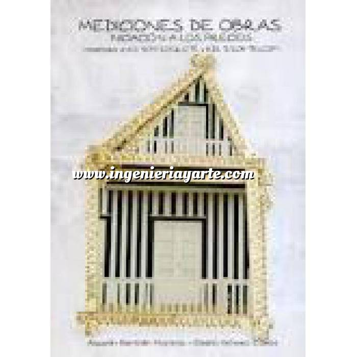 Imagen Mediciones, presupuestación y cuadros de precios Mediciones de obras.Iniciación a los precios. ( Adaptadas al RD.304/2006 CTE y RDL 3/2011-TRLCSP )