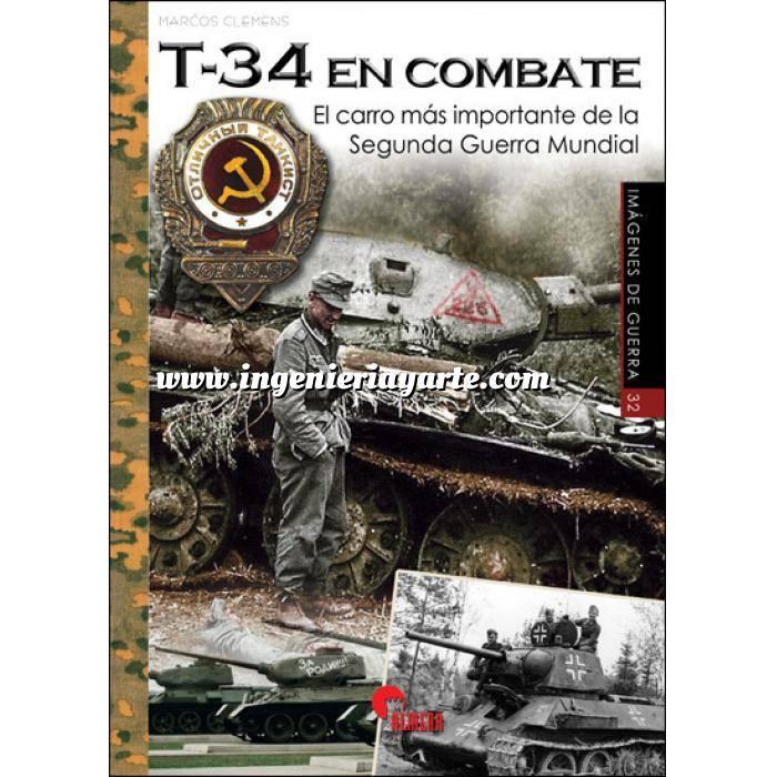 Imagen Medios blindados T-34 En combate.El carro más importante de la Segunda Guerra Mundial
