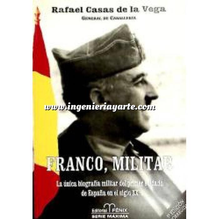 Imagen Memorias y biografías Franco, militar. La única biografía militar del primer soldado de España en el siglo XX