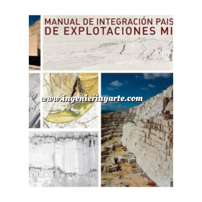Imagen Minería Manual de Integración Paisajística de Explotaciones Mineras