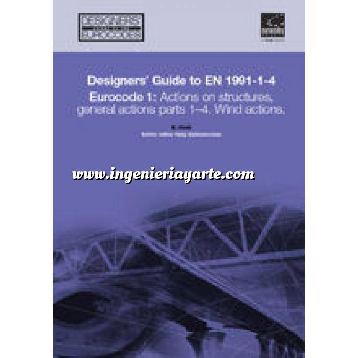 Imagen Normas UNE y eurocódigo Designers' Guide to EN 1991-1-4 Eurocode 1: Actions on structures, general actions part 1-4. Wind actions