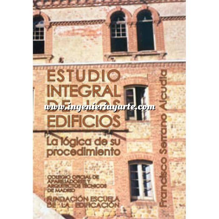 Imagen Patología y rehabilitación Estudio integral de los edificios.la logica de su procedimiento