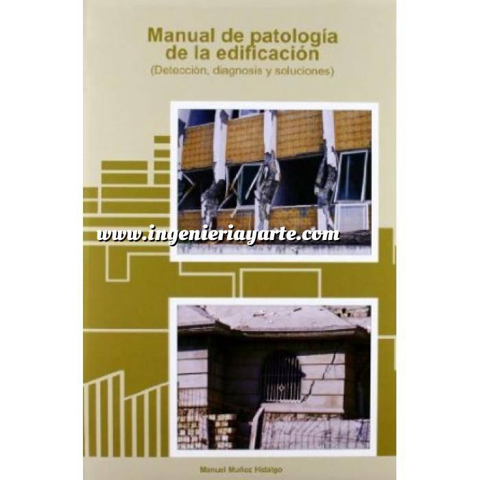 Imagen Patología y rehabilitación Manual de patología de la edificación. (Detección, diagnosis y soluciones)