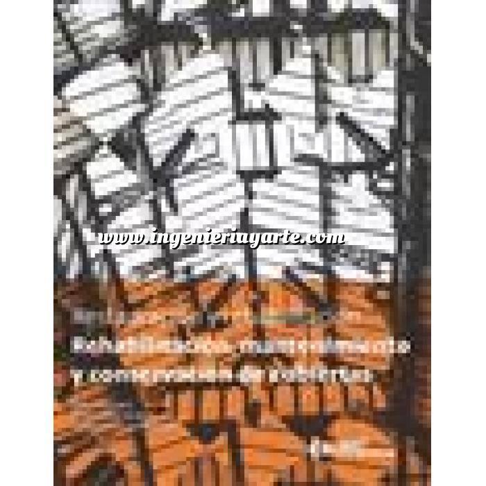 Imagen Patología y rehabilitación Rehabilitación, mantenimiento y conservación de cubierta