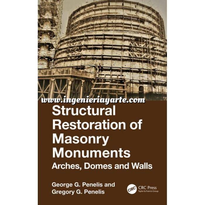 Imagen Patología y rehabilitación Structural Restoration of Masonry Monuments: Arches, Domes and Walls