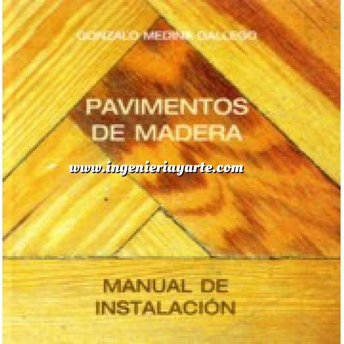 Imagen Pavimentos Pavimentos de madera. Manual de instalación