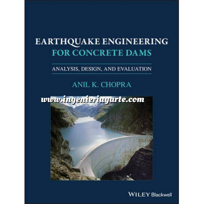 Imagen Presas Earthquake Engineering for Concrete Dams: Analysis, Design, and Evaluation