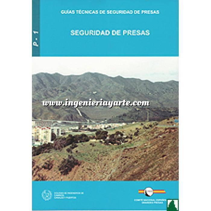 Imagen Presas Guía Técnica de Seguridad de Presas nº 1. Seguridad de presas