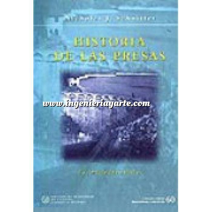 Imagen Presas Historia de las presas.las pirámides útiles