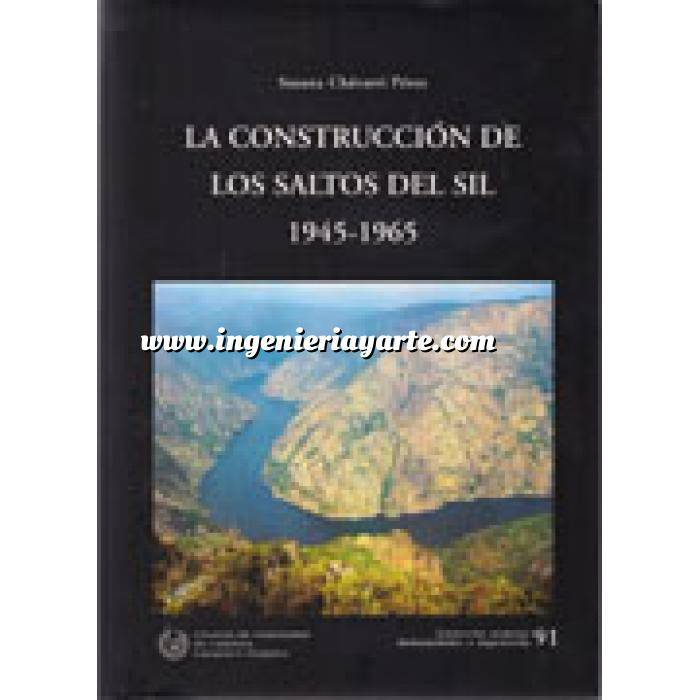 Imagen Presas Los construcción de los saltos del Sil 1945-1965