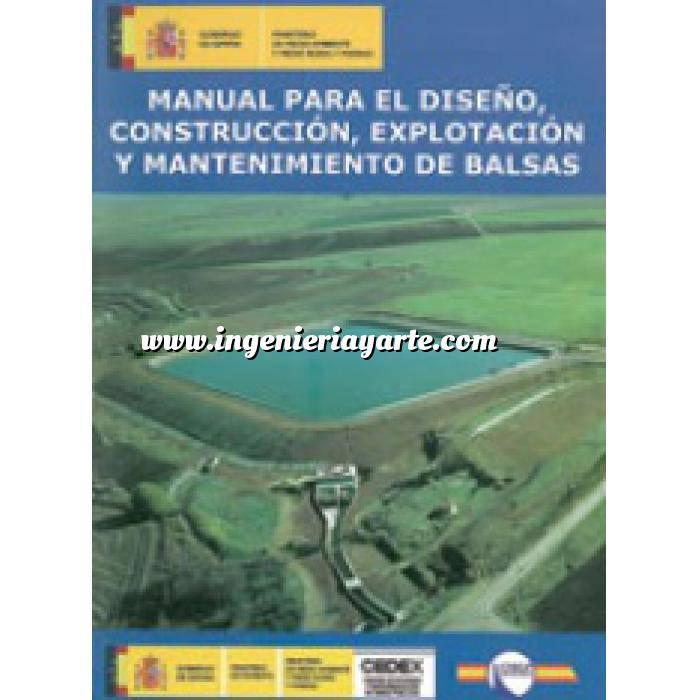 Imagen Presas Manual para el diseño, construcción, explotación y mantenimiento de balsas