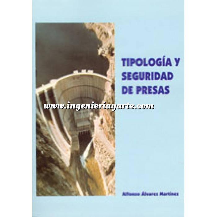 Imagen Presas Tipología y seguridad de presas