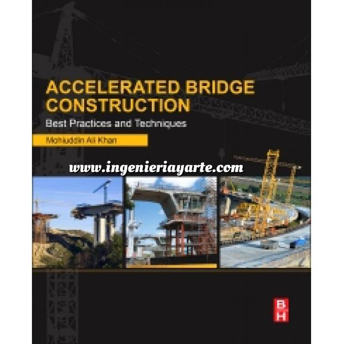 Imagen Puentes y pasarelas Accelerated Bridge Construction.Best Practices and Techniques