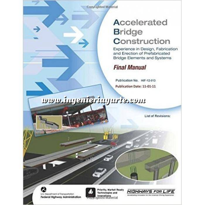 Imagen Puentes y pasarelas Accelerated Bridge Construction: Experience in Design, Fabrication and Erection of Prefabricated Bridge Elements and Systems